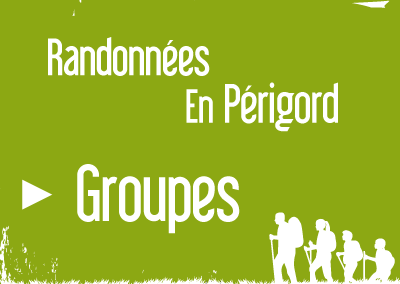 Randonnées en Périgord – Groupes